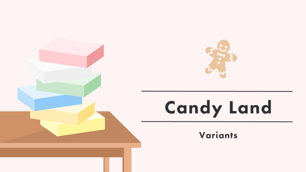 blog_thumbnail-candy-land-variants